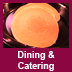 Dining & Catering